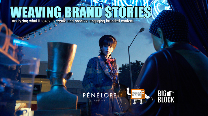 Branded Content Takes Center Stage